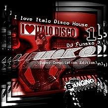 I Love Italo Disco House 1