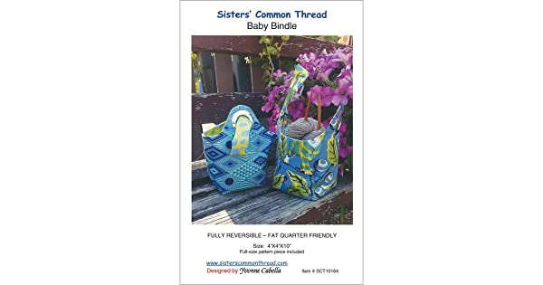 SISTERS  COMMON THREAD SSCSCT10164  SISTERS COMMON THREAD BABY BINDLE PTRN