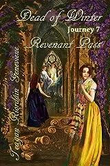 Dead of Winter: Journey 7, Revenant Pass Kindle Edition