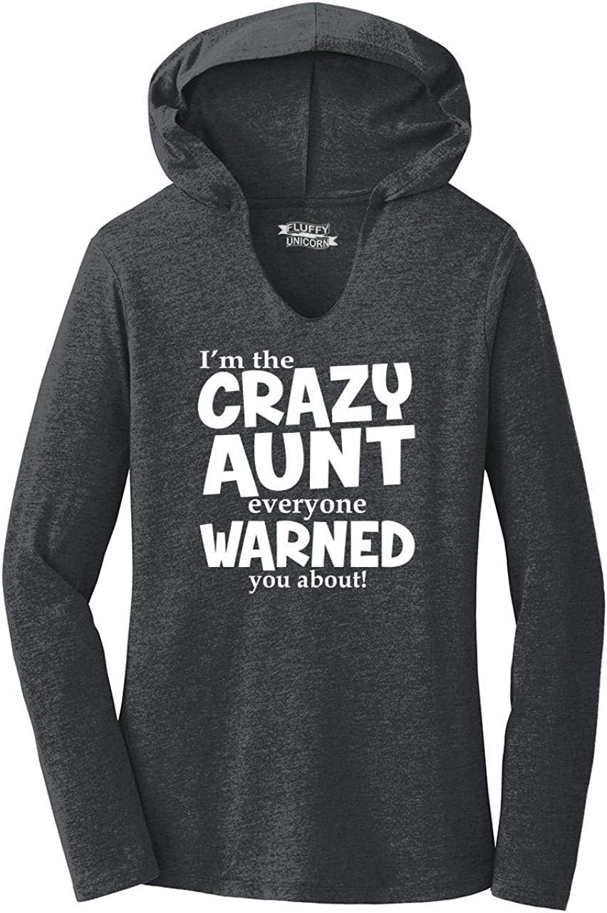 Comical Shirt Ladies I'm Crazy Aunt Everyone Warned You About Fu