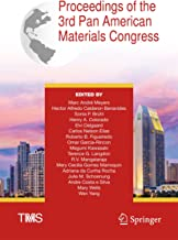 Proceedings of the 3rd Pan American Materials Congress (The Minerals, Metals & Materials Series) (English Edition)