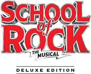 School of Rock: The Musical (Original Cast Recording) [Deluxe Edition]