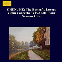 Chen / He: The Butterfly Lovers Violin Concerto / Vivaldi: Four Seasons Ctos
