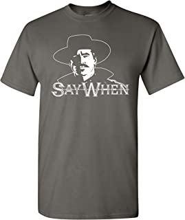 Say When Doc Holliday Men's T-Shirt