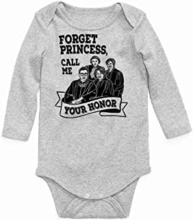Forget Princess, Call Me Your Honor Long Sleeve Baby Onesie
