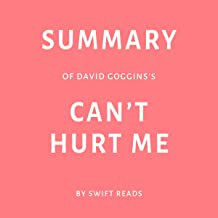 Summary of David Goggins's Can't Hurt Me
