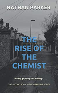 The Rise of The Chemist: The Granville Series Book 2