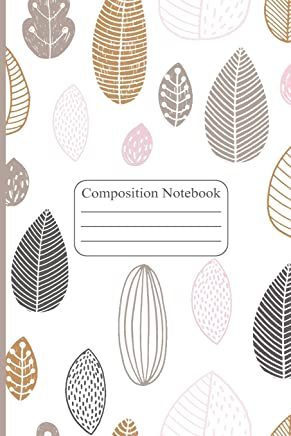"""Composition Notebook: Colorful Leaves Notebook, College Ruled Line Paper for School, College, Office, Home, Travel (90 pages, 6x9 """")"""