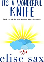 It's A Wonderful Knife (Matchmaker Mysteries Book 10)