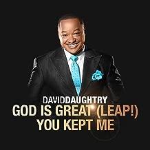 God Is Great (Leap!) / You Kept Me - Single