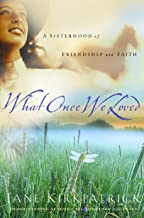 What Once We Loved (Kinship and Courage Series #3)