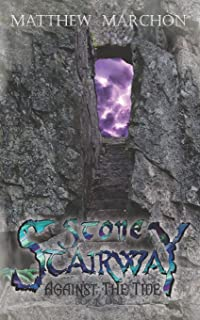 Stone Stairway: Against the Tide Book 1