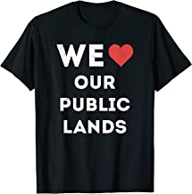 We love our public lands T-shirt for protecting parks