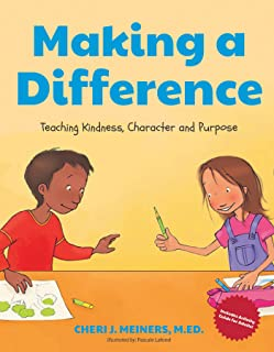 Making a Difference: Teaching Kindness, Character and Purpose (Kindness Book for Children, Good Manners Book for Kids, Lea...