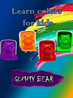 Learn colors for kids - Gummy Bear
