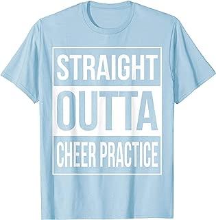 Straight Outta Cheer Practice T-Shirt Cheerleading Gift
