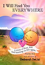 I Will Find You Everywhere: A story of love, loss and learning to live again