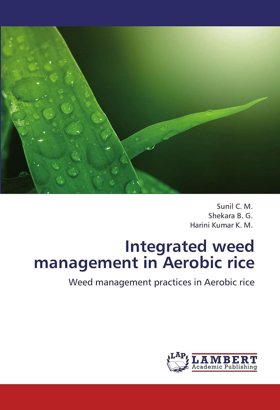 回路正しく芝生Integrated Weed Management in Aerobic Rice