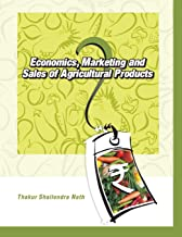 Economics,Marketing and Sales of Agricultural Products