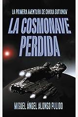 La Cosmonave Perdida Versión Kindle