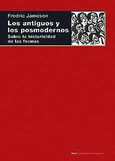 Los antiguos y los posmodernos. Sobre la historicidad de las formas (Cuestiones de Antagonismo nº 111)