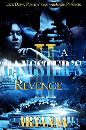 A Gangster's Revenge II: Family Over Everything (English Edition)