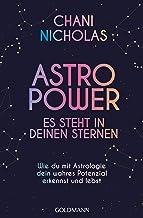 Astro-Power - Es steht in deinen Sternen: Wie du mit Astrologie dein wahres Potenzial erkennst und lebst (German Edition)