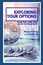 Exploring Your Options: Charting Your Own Path to Prosperity