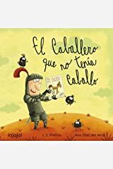 El caballero que no tenía caballo (Spanish Edition) Kindle Edition