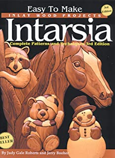 Easy To Make Inlay Wood Projects Intarsia: Complete Patterns & Techniques - 3rd Edition (Fox Chapel Publishing)