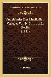 Verzeichniss Der Musikalien-Verlages Von N. Simrock In Berlin (1881)