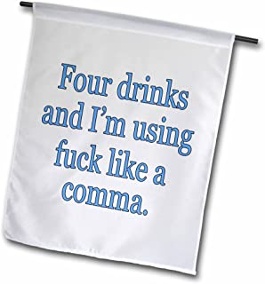 3dRose fl_171972_1 Four Drinks and I'm Using Fuck Like a Comma. Blue. Alcohol Garden Flag, 12 by 18-Inch