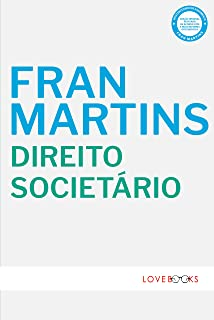 Direito Societário: Estudos e Pareceres