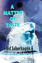 A Matter Of Taste (Saberhagen's Dracula Book 6)