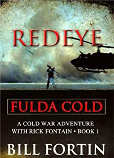 Redeye Fulda Cold: Fulda Cold (A Rick Fontain Cold War Adventure Book Book 1)