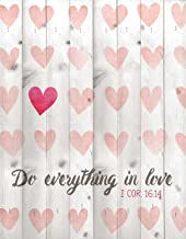 Do Everything in Love 1 Corinthians 16:14 16 x 12 Wood Lath Wall Art Sign Plaque