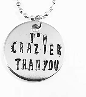 Addams Family Musical I'm Crazier Than You Hand Stamped Necklace