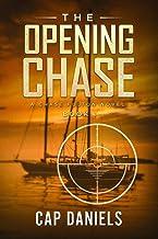 The Opening Chase: A Chase Fulton Novel (Chase Fulton Novels)