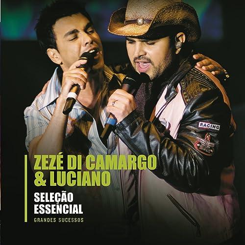 DE BAIXAR DI MUSICA PARE LUCIANO ZEZE E CAMARGO