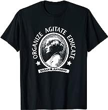 organize agitate educate shirt