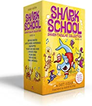 Shark School Shark-tacular Collection Books 1-8: Deep-Sea Disaster; Lights! Camera! Hammerhead!; Squid-napped!; The Boy Wh...