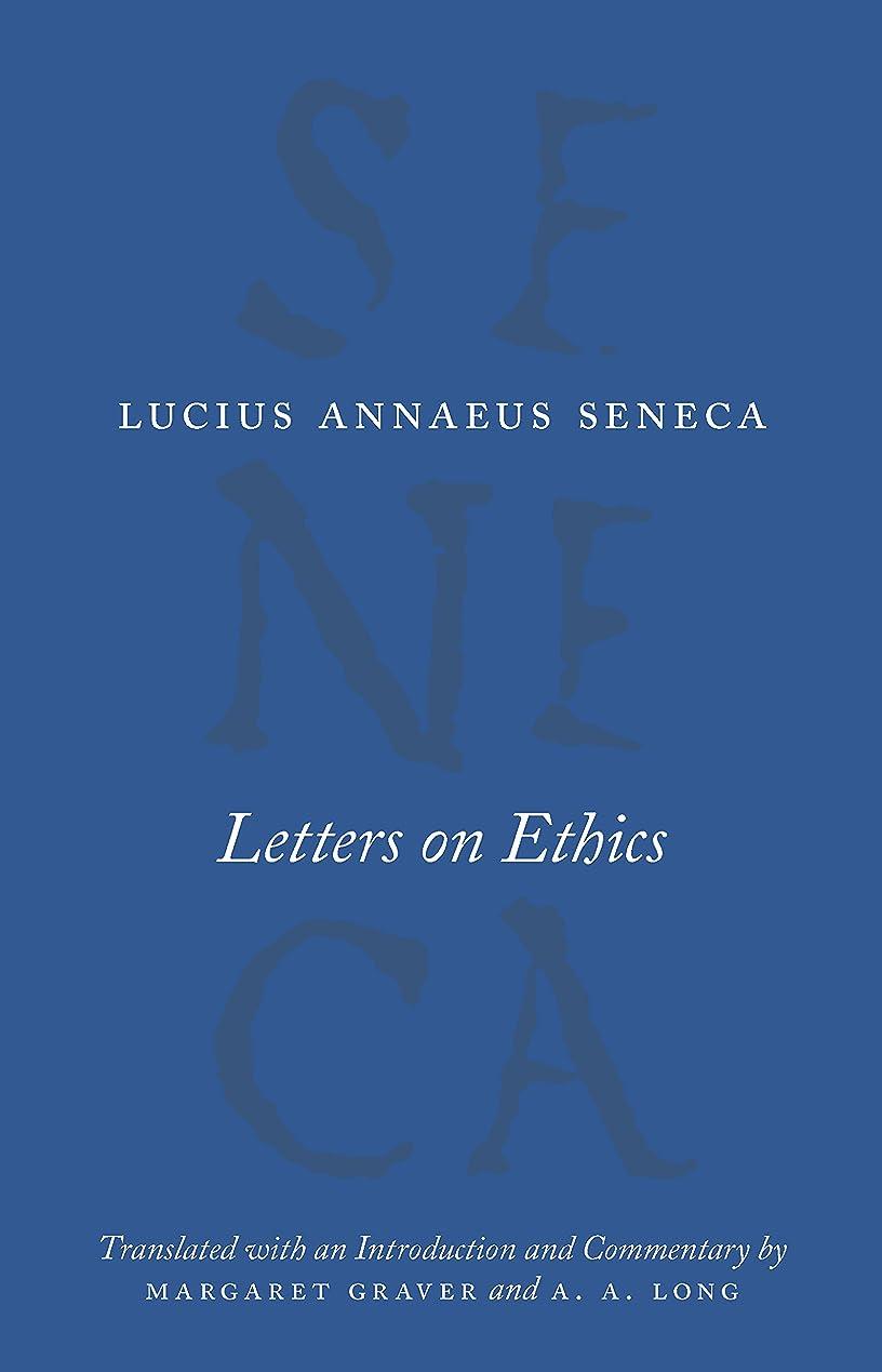 仕様不条理りLetters on Ethics: To Lucilius (The Complete Works of Lucius Annaeus Seneca) (English Edition)