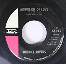 Johnny Rivers 45 RPM Mountain of Love / Moody River