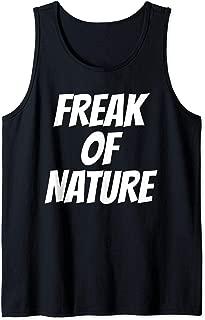 Freak Of Nature T Shirts For Women Men Gifts TShirt Tank Top