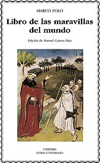 Libro de las maravillas del mundo / Book of the World Wonders (Letras Universales / Universal Writings) (Spanish Edition)