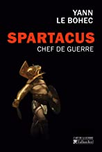 Spartacus, chef de guerre (L'art de la guerre) (French Edition)
