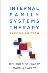Internal Family Systems Therapy, Second Edition Kindle Edition