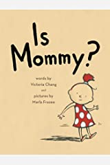 Is Mommy? Kindle Edition