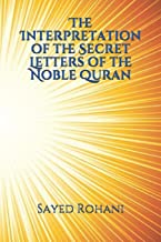 The Interpretation of the Secret Letters of the Noble Quran