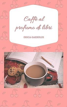 Caffè al profumo di libri